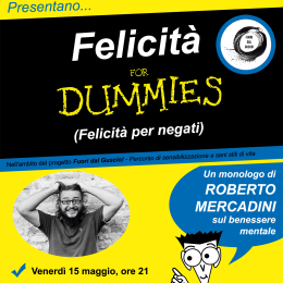 Felicità For Dummies, di e con Roberto Mercadini