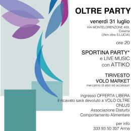 31 luglio, ore 20:00, Oltre Party, festa di mezza estate dell'Associazione Volo Oltre! Se non Party non Voli…